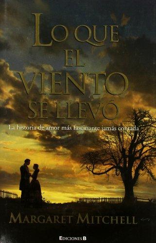 Lo que el viento se llevo (Spanish: Margaret Mitchell