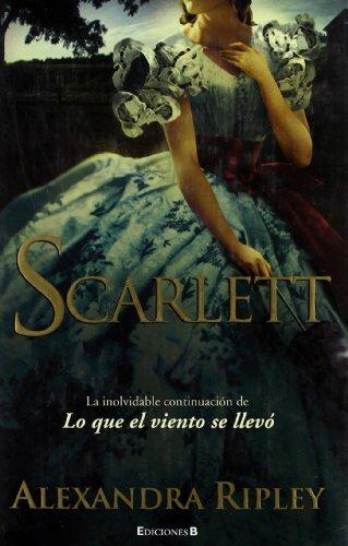Scarlett La inolvidable continuacion de lo que: Ripley, Alexandra