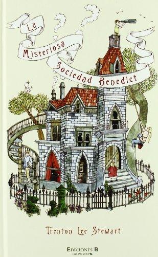 9788466636957: LA MISTERIOSA SOCIEDAD BENEDICT: 1ER. VOLUMEN (ESCRITURA DESATADA)