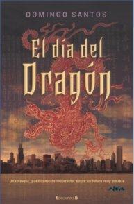9788466637596: EL DIA DEL DRAGON (NOVA)