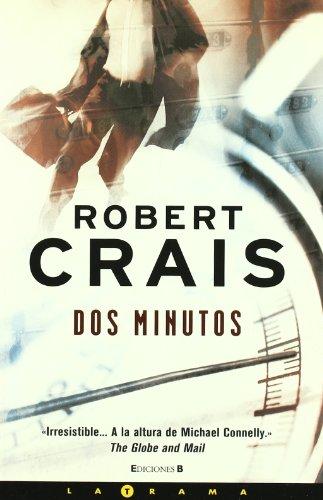 Dos minutos (Spanish Edition): Crais; Robert