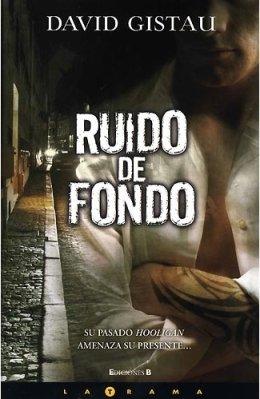 9788466637619: RUIDO DE FONDO (LA TRAMA)