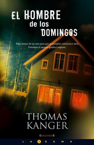 9788466637664: EL HOMBRE DE LOS DOMINGOS (LA TRAMA)
