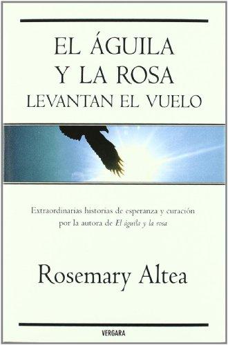 9788466638067: Aguila y la Rosa levantan el vuelo, El (Spanish Edition)