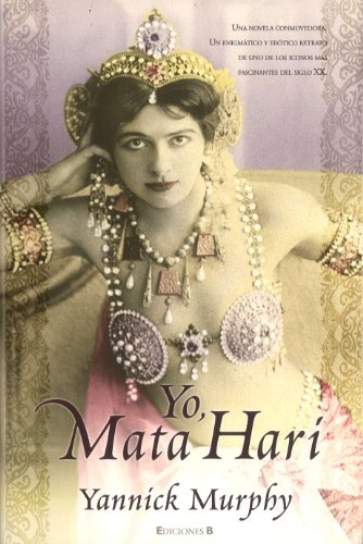 9788466638326: Yo Mata Hari (Spanish Edition)