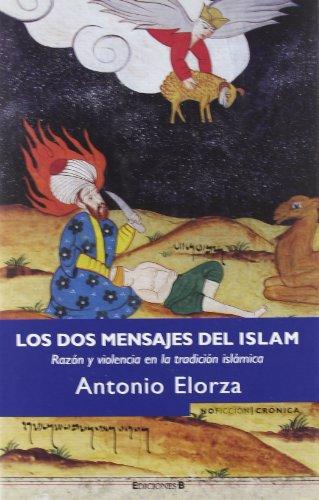 9788466638852: Los DOS Mensajes del Islam (Spanish Edition)