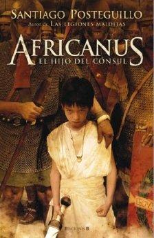 9788466639323: Africanus. El Hijo del Consul (Spanish Edition)