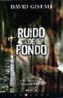 9788466639644: RUIDO DE FONDO (LA TRAMA)