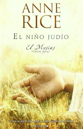 9788466640022: EL MESIAS. EL NIÑO JUDIO (HISTORICA)