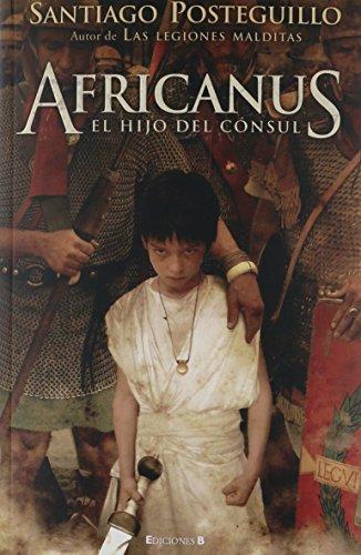 9788466640152: africanus el hijo del consul
