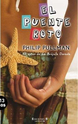 9788466640206: El Puente Roto (Spanish Edition)