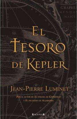 9788466640213: EL TESORO DE KEPLER: LOS CONSTRUCTORES DEL CIELO, VOLUMEN 2 (HISTORICA)