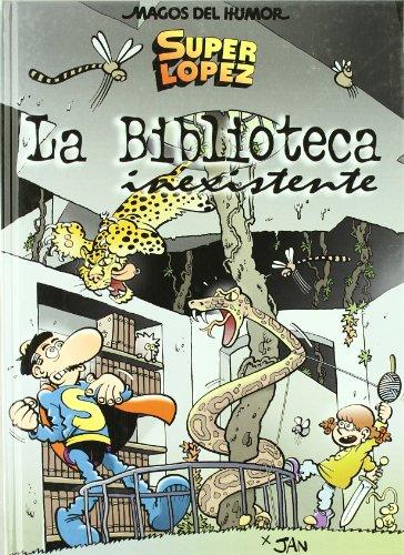 LA BIBLIOTECA INEXISTENTE (MAGOS DEL HUMOR OTRO): Là pez Fernández,