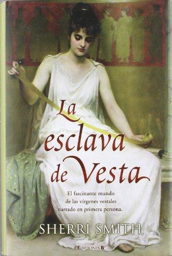 9788466640787: Esclava de Vesta, La (Spanish Edition)