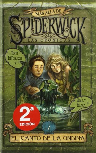 9788466641302: Spiderwick. El Canto De La Ondina (Spiderwick/ Beyond the Spiderwick Chronicles) (Spanish Edition)