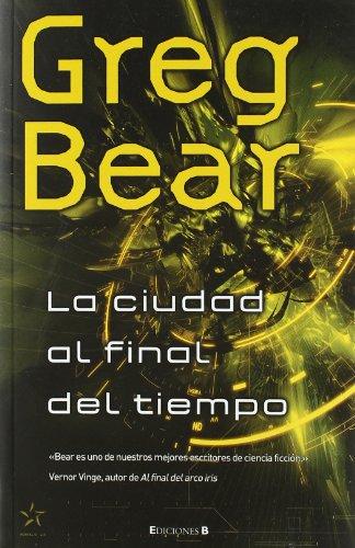 9788466641388: Ciudad al final del tiempo (Spanish Edition) (Nova (Ediciones B))