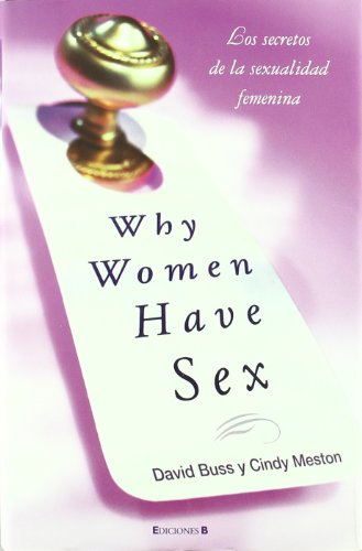 9788466641470: Why Women Have Sex