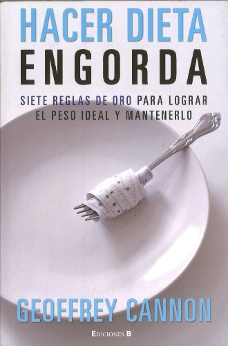 9788466641494: Hacer dieta engorda (Spanish Edition)