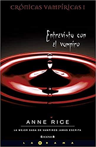 9788466642101: Entrevista con el vampiro. Crónicas vampíricas I