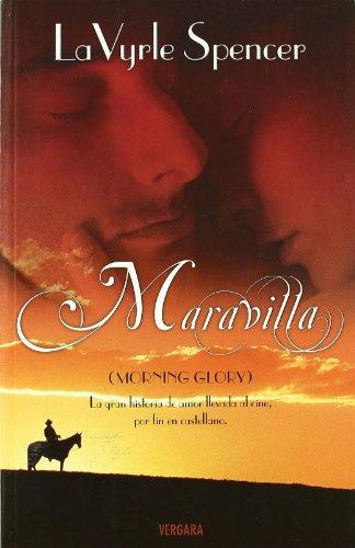 MARAVILLA (Morning Glory): LA VYRLE SPENCER