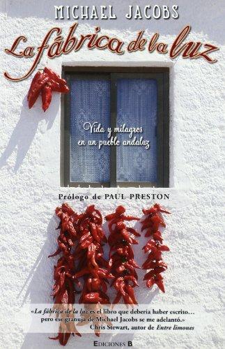 9788466642453: La fábrica de la luz: Vida y milagros en un pueblo andaluz (NO FICCIÓN)