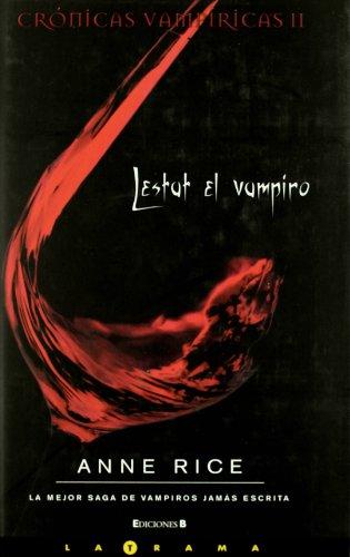 9788466642613: Cronicas vampiricas II. Lestat el vampiro