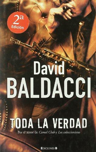 Toda la verdad (Latrama (Hardcover)) (Spanish Edition): David Baldacci