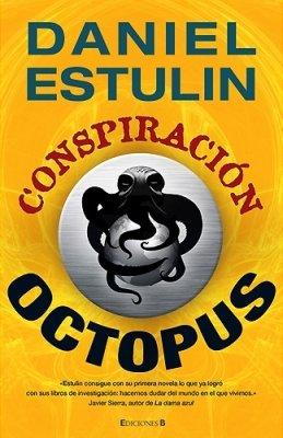 9788466642941: Conspiración Octopus (LA TRAMA)