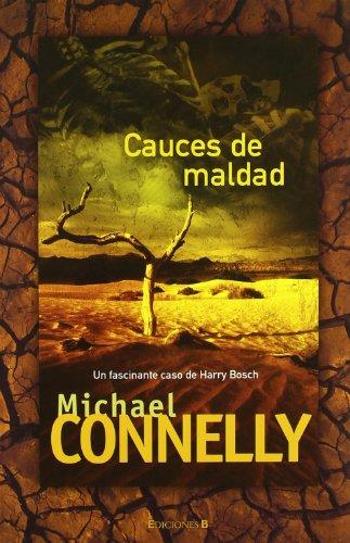 9788466642972: Cauces de maldad (Harry Bosch) (Spanish Edition)