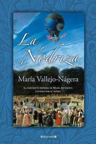 9788466643023: La nodriza (Spanish Edition)