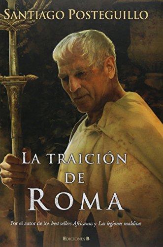 9788466643085: LA TRAICION DE ROMA: AFRICANUS (3ER VOLUMEN TRILOGIA) (HISTORICA)