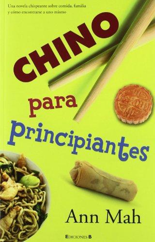 9788466643337: Chino para principiantes (Spanish Edition) (Grandes Novelas)