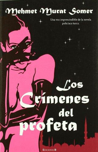 9788466643467: Los crimenes del profeta (Spanish Edition)