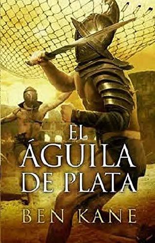 9788466643474: EL AGUILA DE PLATA (Spanish Edition)
