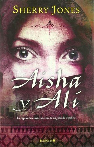 9788466643801: Aisha y Alí (HISTÓRICA)
