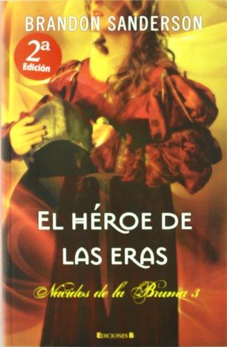 9788466643825: El heroe de las eras (Spanish Edition) (Mistborn)