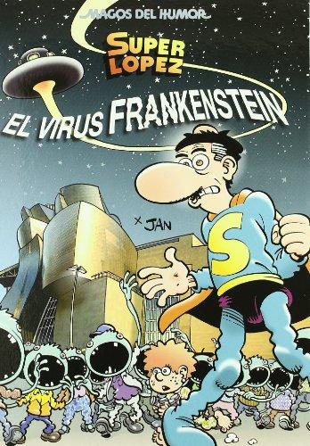 9788466643962: Superlópez. El virus Frankenstein (Magos del Humor 136)