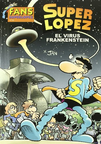 9788466644006: El virus Frankenstein (Fans Superlópez 56)