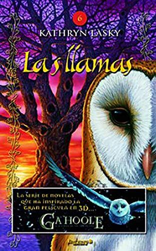Las llamas / The Burning (Los Guardianes: Kathryn Lasky