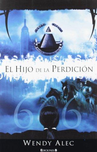 El hijo de la perdicion (Grandes Novelas) (Spanish Edition) (8466644105) by Wendy Alec
