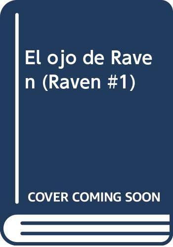 9788466644297: El ojo de Raven (Raven #1)