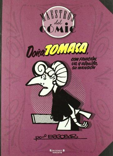 9788466644471: Dona Tomasa, con fruicion, va y alquila su mansion