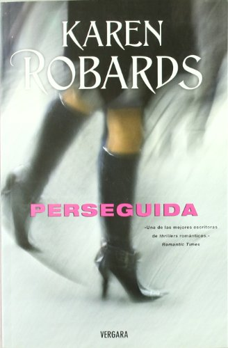 Perseguida (Spanish Edition) (8466644490) by Karen Robards