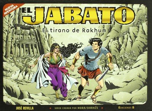 9788466644556: EL TIRANO DE RAKHUM (B CÓMIC)