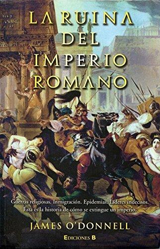9788466644624: La Ruina del Imperio Romano