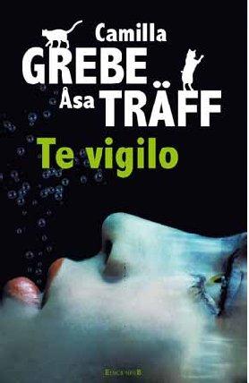 9788466644648: Te vigilo (Spanish Edition)