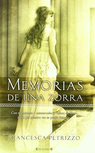 MEMORIAS DE UNA ZORRA , DE FRANCESCA
