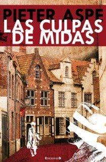 9788466645126: LAS CULPAS DE MIDAS (LA TRAMA)