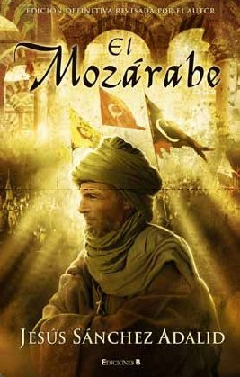 9788466645249: El mozarabe (Spanish Edition)
