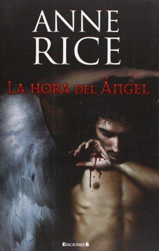 9788466645324: La hora del angel (Spanish Edition) (La Trama)